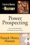 Power Prospecting (From Great Moments in History) - Patrick Hansen, Heather Moore, Melody Tripp, Matthew Moore