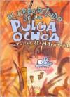El Libro Peludo de La Pulga Ochoa, La Pulga Re-Macanuda - Dani the O