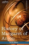 History of Margaret of Anjou, Queen of Henry VI of England - Jacob Abbott