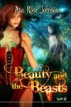 Beauty and the Beasts - Ava Rose Johnson