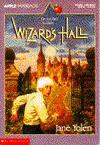 Wizard's Hall - Jane Yolen