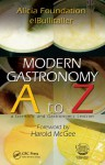 Modern Gastronomy A to Z: A Scientific and Gastronomic Lexicon - Ferran Adrià, Harold McGee