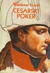 Cesarski poker - Waldemar Łysiak