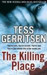 The Killing Place (Jane Rizzoli & Maura Isles, #8) - Tess Gerritsen