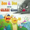 Boo & Doo and the Crazy Cloud - Michael Yu