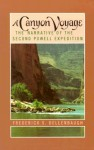A Canyon Voyage: The Narrative of the Second Powell Expedition down the Green-Colorado River from Wyoming, and the Explorations on Land, in the Years 1871 and 1872 - Frederick S. Dellenbaugh