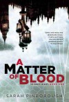 A Matter Of Blood (The Dog Faced Gods #1) - Sarah Pinborough