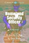 Homeland Security Officer - Ellyn Sanna, Ernestine G. Riggs, Cheryl Gholar