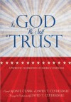 In God We Still Trust, Book: A Patriotic Celebration of America's Freedom - David T. Clydesdale, Dave Clark