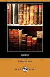 Essays (Dodo Press) - Charles Lamb