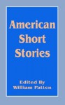 American Short Stories - William Patten
