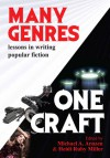 Many Genres, One Craft: Lessons in Writing Popular Fiction - Michael A. Arnzen