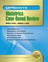 Lippincott's Obstetrics Case-Based Review - Marie Beall, Michael Ross