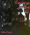 Treasure on the Hill - Trisha Fargo, Jessica Sloan