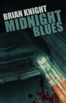 Midnight Blues - Brian Knight