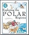 Exploring the Polar Regions - Jen Green