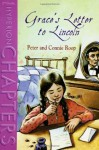 Grace's Letter to Lincoln (Hyperion Chapters) - Peter And Connie Roop, Stacey Schuett