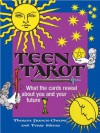 Teen Tarot: What the Cards Reveal About You and Your Future - Theresa Francis-Cheung, Terry Silvers