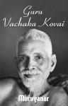 Guru Vachaka Kovai - Muruganar, David Godman