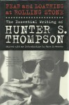Fear and Loathing at Rolling Stone: The Essential Writing of Hunter S. Thompson - Hunter S. Thompson, Jann S. Wenner, Phil Gigante