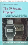 The 59-Second Employee: How to Stay One Second Ahead of Your One-Minute Manager - Rae Andre, Peter D. Ward