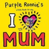 Purple Ronnie's I Heart Mum - Giles Andreae