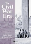 The Civil War Era: An Anthology of Sources - Lyde Cullen-Sizer, Jim Cullen