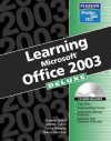 Learning Office 2003: Deluxe Edition - Jennifer Fulton, Nancy Stevenson, Faithe Wempen