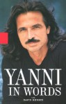 Yanni in Words - Yanni, David Rensin
