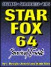 Star Fox 64 Survival Guide - J. Douglas Arnold, Mark Elies