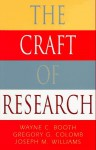 The Craft of Research - Wayne C. Booth, Joseph M. Williams, Gregory G. Colomb