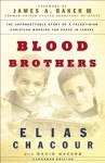 Blood Brothers - Elias Chacour, David Hazard, James Baker