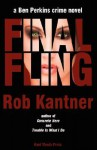 Final Fling - Rob Kantner