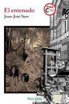 El entenado (Rayos globulares) (Spanish Edition) - Juan José Saer