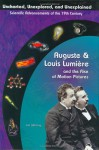 Auguste & Louis Lumiere: Pioneers In Cinema Film (Uncharted, Unexplored, and Unexplained) (Uncharted, Unexplored, and Unexplained) - Jim Whiting