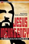 Jesus Insurgency: The Church Revolution from the Edge - Dottie Escobedo-Frank, Rudy Rasmus