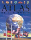 Atlas of the World - Keith Lye, Philip Steele