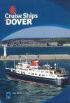 Cruise Ships of Dover - John Mavin