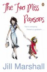 The two Miss Parsons - Jill Marshall