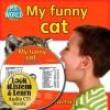 My Funny Cat - Bobbie Kalman