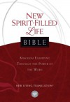 New Spirit-Filled Life Bible, New Living Translation: Kingdom Equipping Through the Power of the Word (Signature) - Jack Hayford