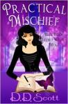 Practical Mischief - D.D. Scott