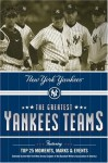 The Greatest Yankees Teams: New York Yankees - Mark Vancil, Mark Mandrake