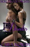 The Director (Hollywood Nights (Book 2)) - Cara North