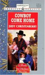Cowboy Come Home - Judy Christenberry