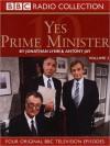 Yes, Prime Minister, Volume 2 - Jonathan Lynn, Antony Jay, Paul Eddington, Nigel Hawthorne, Derek Fowlds