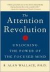 Attention Revolution - B. Alan Wallace