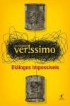 Diálogos Impossíveis - Luis Fernando Verissimo