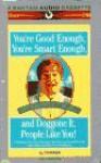 You're Good Enough, You're Smart Enough, & Doggone It, People Like You! - Al Franken