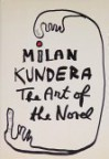 The Art of the Novel - Milan Kundera, Linda Asher